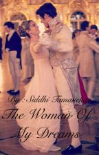 The Woman Of My Dreams by siddhi0