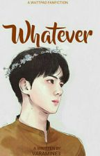 •WHATEVER Sehun• by varamine3