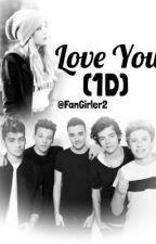 Love You (1D) by FanGirler2