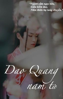 Chấp Ly | Dao Quang nam tử [Thích khách liệt truyện đồng nhân văn]