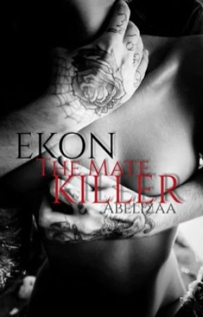 Ekon The Mate Killer by Abelizaa