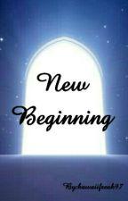 New Beginning by KryptoniteCutie