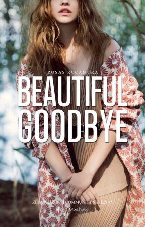 ZWCS#5: Beautiful Goodbye by frappauchino