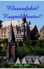 Klassenfahrt? Kasperletheater!! by suis_libre