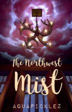 Gravity Rises: The Northwest Mist by AquaPICKLEZ