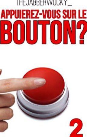 Appuierez-vous sur le bouton? TOME 2 by TheJabberwocky_
