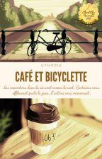 Café et Bicyclette - [Terminé] by Uthopie