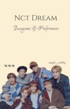 NCT Dream imagines & preferences (requests open) by angel_smiley