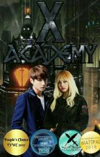 X Academy: The Armored Love (#books2k17) (People'sChoiceWattys's2017) by HanjinV