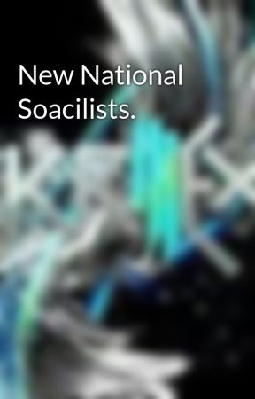 New National Soacilists. by JakobWatt