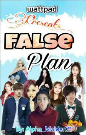 False Plan- Divulged Secrets by RoshelLabrador71