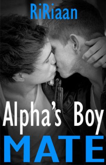 Alpha's Boy Mate (BoyxBoy)