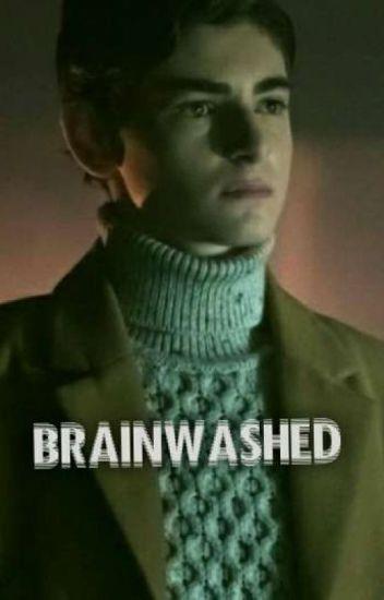 Brainwashed (Bruce Wayne x Male!Reader) - Catherine Angeles