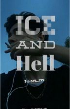 Ice and Hell by 3Idiots_JJS