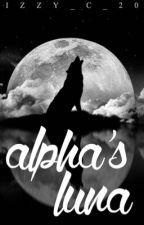 Alpha's Luna by Izzy_c_20