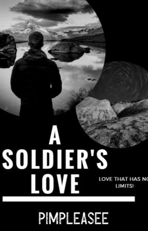 A Soldier's Love by pimpleasee_