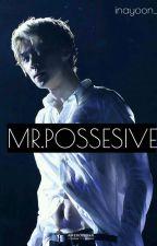 MR.POSSESIVE • Yoonhun ff by graylisas_