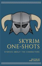 Skyrim One-Shots by SpiritedOptimist