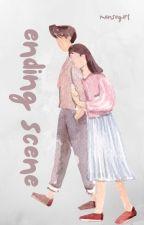 Ending Scene [COMPLETE] by mansegirl