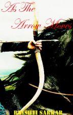 As The Arrow Moves - Arjun's Mahabharat by Ikk_Kudi