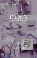Dian Alexandra ✔ by yanaezra