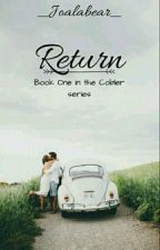 Return(Book One in The Coblers series) by _Joalabear_