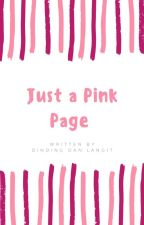 Just a Pink Page by A_Lintang