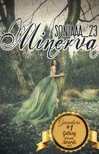 Minerva [#GanadoraGOBA17] by Soniaaa_23