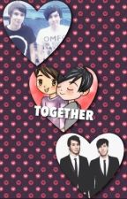 Together (Phan fiction) by SarahySou