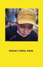 winner | mino x irene [✔️] by jietrash