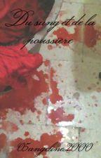 Du sang et de la poussière by 05angeline2000