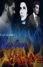 His love,her hate(slow updates) by bari67