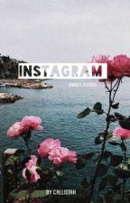 Instagram ; s.m. by callistah