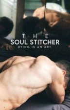 THE SOUL STITCHER by kazbrekkers