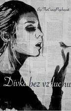 Dívka bez vzduchu by TheCrazyPsychopat