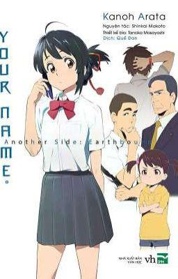 Your Name-Another Side:Earthbound[Kimi No Nawa]Bạn Là Ai?