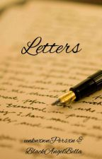 Letters / Tardy / by BlackAngelBella