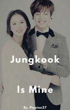 Jungkook Is Mine by piapioo27