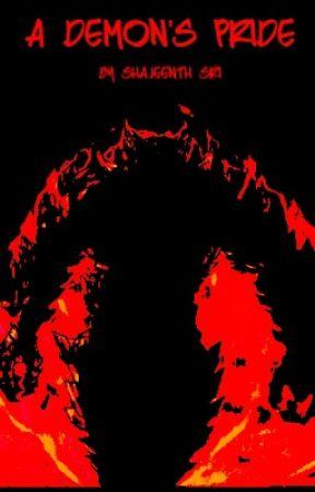 A Demon's Pride by ShajeenthSri