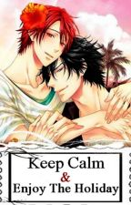 Keep Calm&Enjoy The Holiday by Kawaki-sama