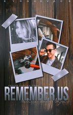 Remember Us - Emlékezz ránk! by kyrakovacs