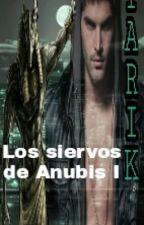 Los siervos de Anubis I. Tarik by DavidCaberoOrea