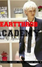 Heartthrob Academy (On Hold) by softrock101