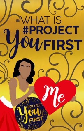 What is #ProjectYouFirst? by ProjectYouFirst