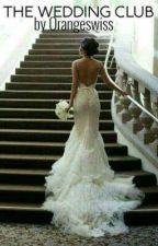 The Wedding Club by Orangeswiss