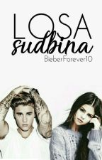 Losa Sudbina by BieberForever10
