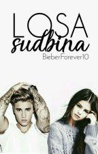 Losa Sudbina by BieberForever10