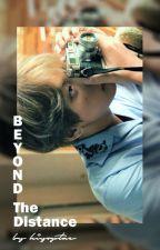 Beyond The Distance | kim.th by kiyoptae