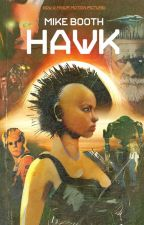 HAWK (Wattys 2017 Shortlist) by Enflamer