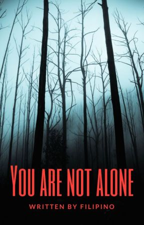 You are Not Alone by Filipino
